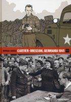Cartier-Bresson, Germania 1945 - Morvan Jean-David, Tréfouël Séverine