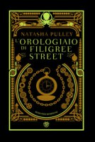 L' orologiaio di Filigree Street - Pulley Natasha