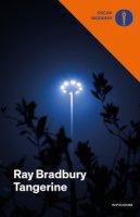 Tangerine - Bradbury Ray