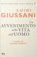 Un avvenimento nella vita dell'uomo - Luigi Giussani