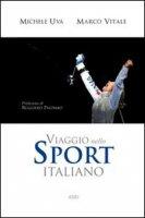 Viaggio nello sport italiano - Uva Michele