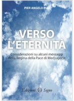 Verso l'eternità - Piai Pier Angelo