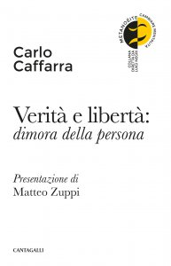 Copertina di 'Verità e libertà: dimora della persona'