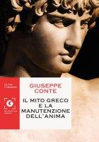 Il mito greco e la manutenzione dell'anima - Giuseppe Conte