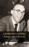 Giorgio La Pira - Maurizio Certini