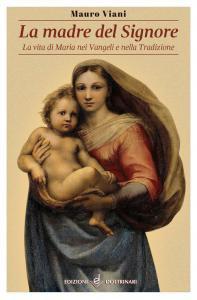 Copertina di 'La Madre del Signore'