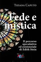 Fede e mistica - Tiziana Caputo