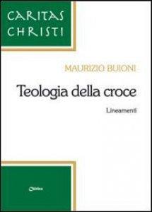 Copertina di 'Teologia della Croce'