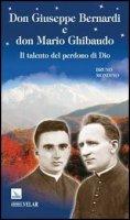 Don Giuseppe Bernardi e don Mario Ghibaudo - Bruno Mondino