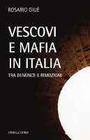 Vescovi e mafia in Italia - Giue'