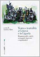 Teatro e teatralità a Genova e in Liguria - Natta Federica