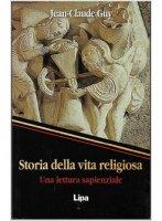 Storia della vita religiosa - Jean-Claude Guy