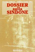 Dossier sulla Sindone - Giuseppe Ghiberti , Umberto Casale