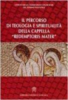 """""""Percorso di Teologia e Spiritualit� della Cappella Redemptoris Mater"""" - Ufficio delle Celebrazioni Liturgiche del Sommo Pontefice"""