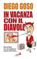 In vacanza con il diavolo - Diego Goso
