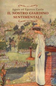Copertina di 'Il nostro giardino sentimentale'