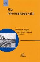 Etica nelle comunicazioni sociali - Pontificio consiglio delle Comunicazioni Sociali