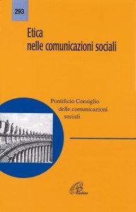 Copertina di 'Etica nelle comunicazioni sociali'