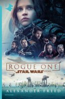 Rogue One. A Star Wars story - Freed Alexander