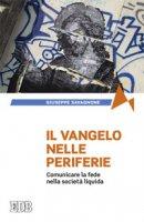 Il Vangelo nelle periferie - Giuseppe Savagnone
