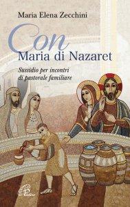 Copertina di 'Con Maria di Nazaret'