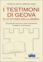 I Testimoni di Geova e lo studio della Bibbia - Achille Aveta, Bruno Vona