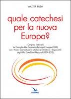 Quale catechesi per la nuova Europa? - Walter Ruspi