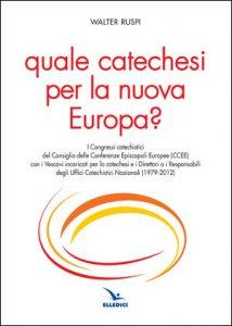 Copertina di 'Quale catechesi per la nuova Europa?'
