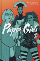 Paper girls - Vaughan Brian K., Chiang Cliff