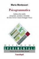 Psicogrammatica. Dattiloscritto inedito - Montessori Maria