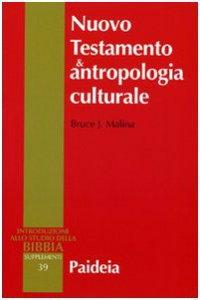 Copertina di 'Nuovo testamento e antropologia culturale'