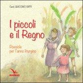 Piccoli e il regno - Giacomo Biffi