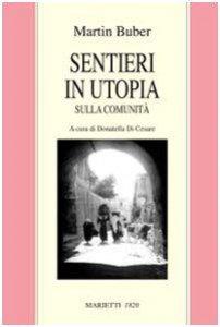 Copertina di 'Sentieri in utopia. Sulla comunità'