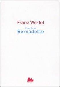 Copertina di 'Il canto di Bernadette'