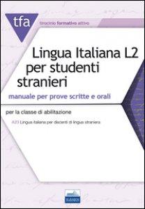 Copertina di 'TFA T32 lingua italiana L2 per studenti stranieri'