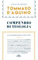 Compendio di teologia e altri scritti - San Tommaso D'Aquino