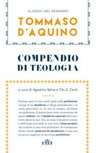 Copertina di 'Compendio di teologia e altri scritti'