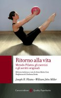 Ritorno alla vita - Joseph H.  Pilates, William John Miller