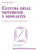 Cultura delle differenze e sessualità - Alessandro Taurino