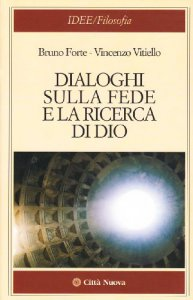Copertina di 'Dialoghi sulla fede e la ricerca di Dio'