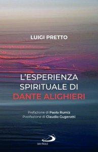 Copertina di 'L' esperienza spirituale di Dante Alighieri'