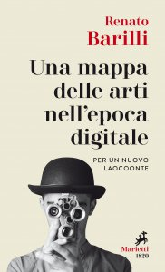 Copertina di 'Una mappa delle arti nell'epoca digitale'