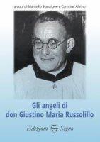 Gli angeli di don Giustino Maria Russolillo - Marcello Stanzione