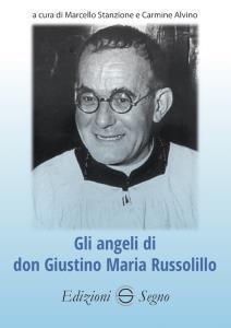 Copertina di 'Gli angeli di don Giustino Maria Russolillo'