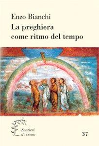 Copertina di 'La preghiera come ritmo del tempo'