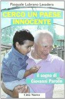 Cerco un paese innocente - Pasquale Lubrano Lavadera