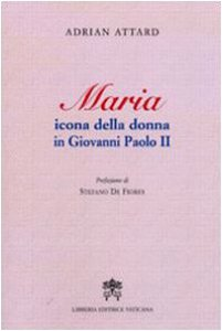 Copertina di 'Maria icona della donna in Giovanni Paolo II'