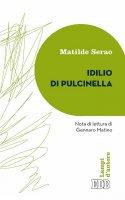 Idilio di Pulcinella - Matilde Serao