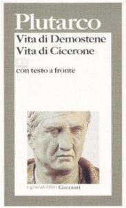 Copertina di 'Vita di Demostene. Vita di Cicerone. Testo greco a fronte'