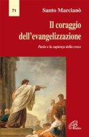 Il coraggio dell'evangelizzazione - Santo Marcianò
